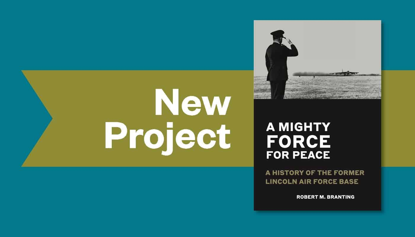 New Book Recounts the History of the Lincoln (NE) Air Force Base